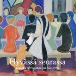 Kuva: Hyvässä seurassa – Rauman Taiteilijaseura 70 vuotta, julkaisu
