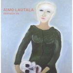 Kuva: Aimo Lautala – Ihminen on, julkaisu